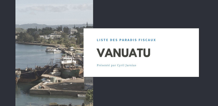 Vanuatu : un paradis fiscal ?