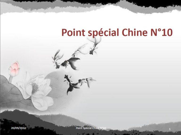 Le point spécial Chine numéro 10 pour vos placements