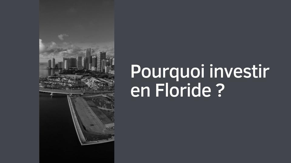 Pourquoi investir en Floride ?