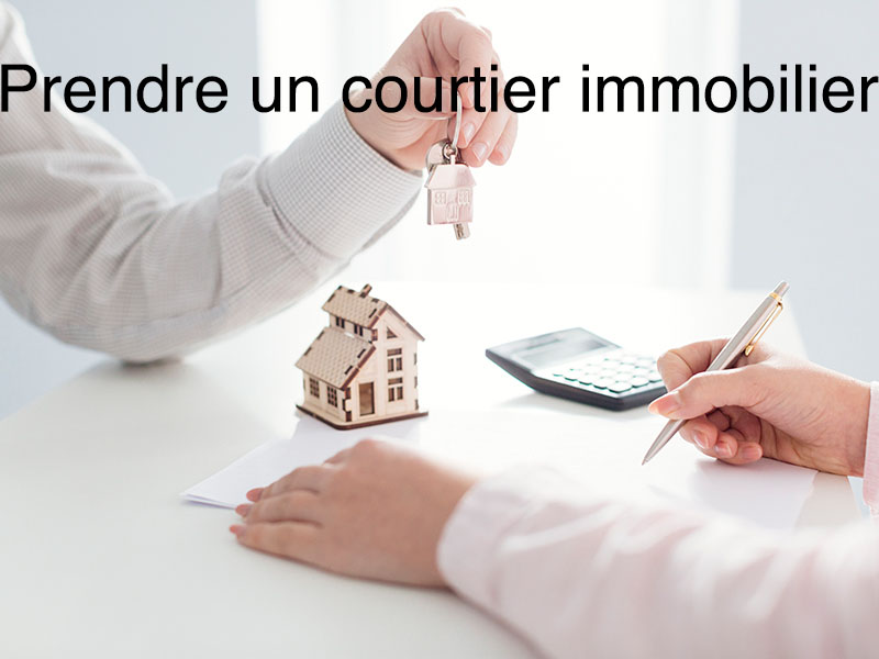 prendre courtier immobilier