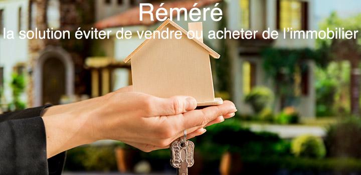 Réméré la solution pour gagner plus avec l'immobilier?