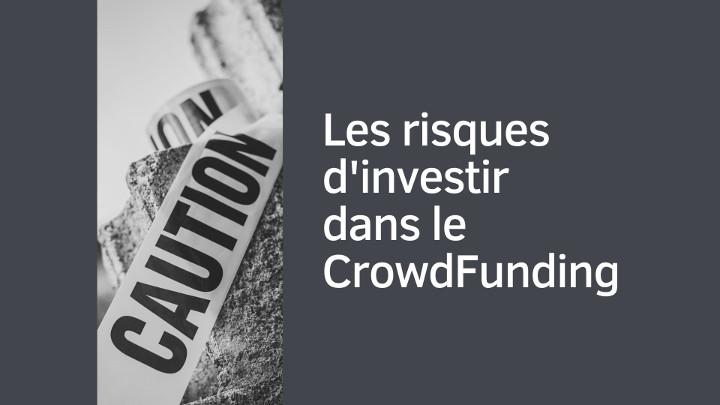 Les risques d'investir dans le CrowdFunding