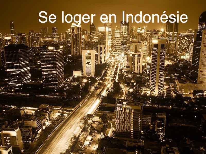 se loger en Indonésie