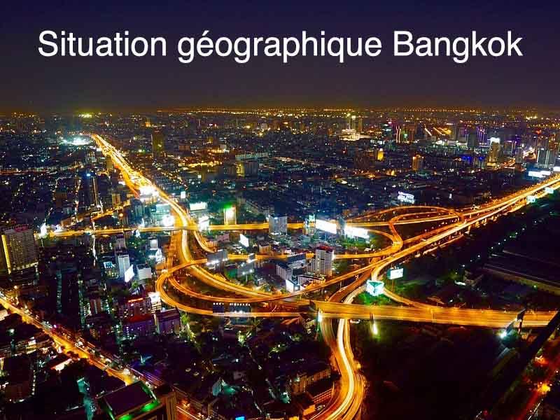 situation géographique Bangkok