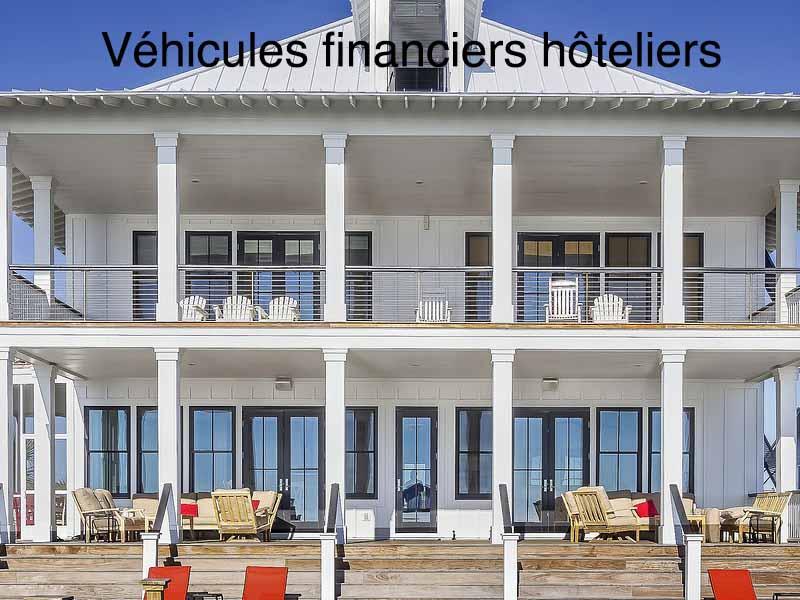 véhicules financiers hôteliers