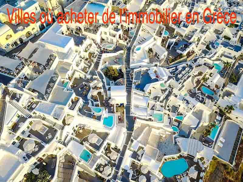 meilleure ville achat immobilier Grèce
