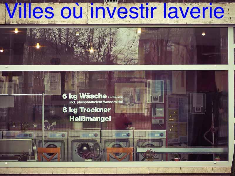 villes où investir laverie