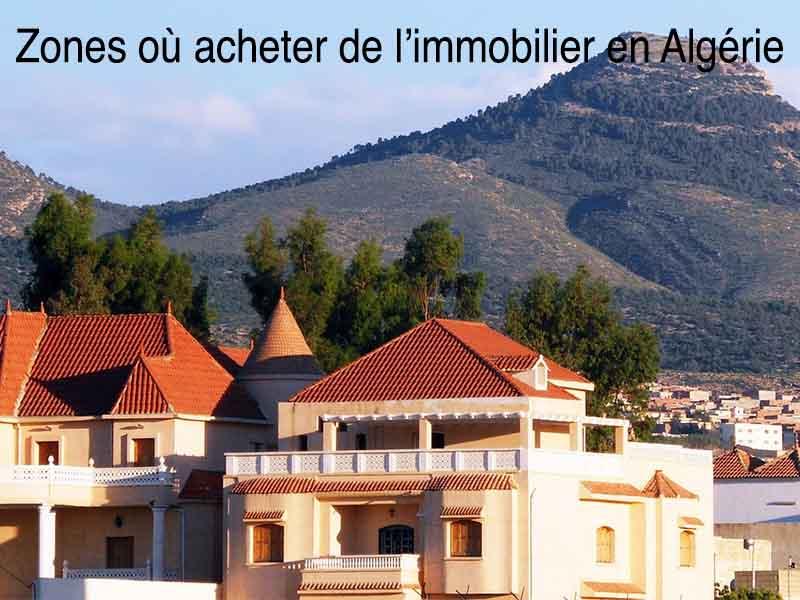 zones où acheter immobilier Algérie